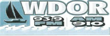 W D O R - 910AM & 93.9 FM