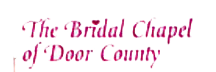 Bridal Chapel of Door County