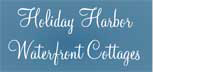 Holiday Harbor Waterfront Cottages