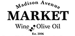 Madison Avenue Market Wine & Olive Oil