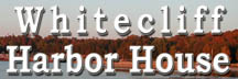 Whitecliff Harbor House